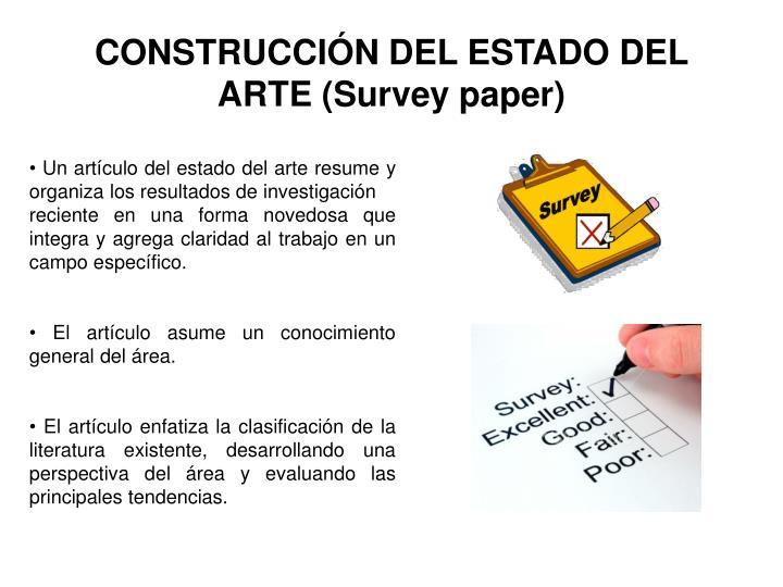 CONSTRUCCIÓN DEL ESTADO DEL ARTE (Survey paper)
