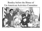 bentley before the house of un american activities committee