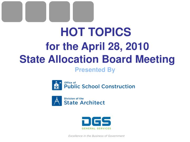 hot topics for the april 28 2010 state allocation board meeting n.