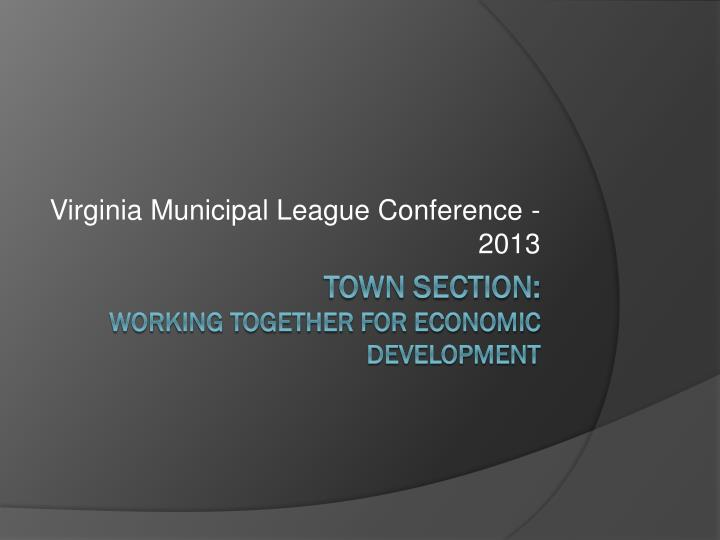 Virginia municipal league conference 2013
