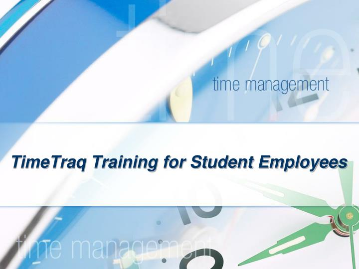 timetraq training for student employees n.