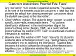 classroom interventions potential fatal flaws