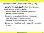 motivation deficit 1 cannot do the work cont3