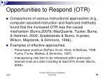 opportunities to respond otr