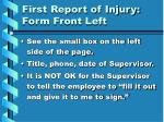first report of injury form front left