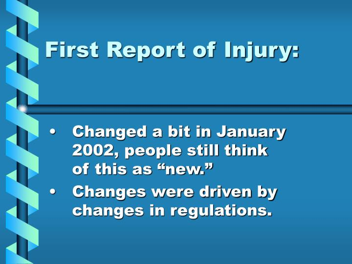 first report of injury n.