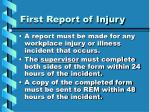 first report of injury1