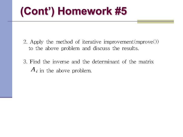 (Cont') Homework #5