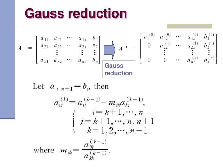 Gauss reduction