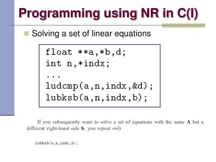 Programming using NR in C(I)