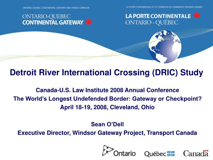 detroit river international crossing dric study n.
