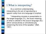 1 what is interpreting