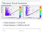 electron track isolation