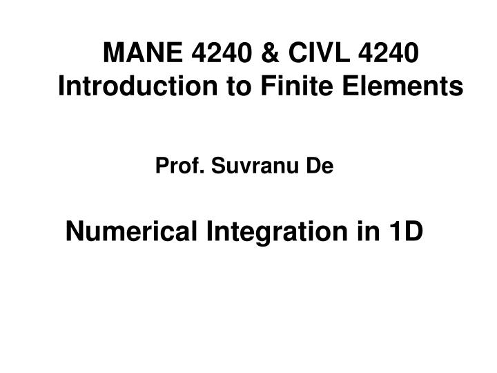 mane 4240 civl 4240 introduction to finite elements n.