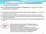 les crit res qui d finissent les organismes en d fense collective des droits6