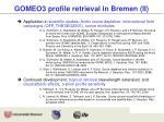gomeo3 profile retrieval in bremen ii