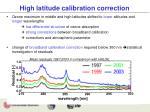 high latitude calibration correction