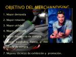 objetivo del merchandising
