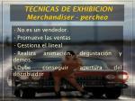 tecnicas de exhibicion merchandiser percheo