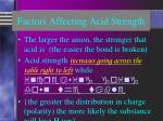 factors affecting acid strength1