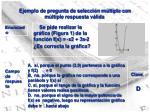 ejemplo de pregunta de selecci n m ltiple con m ltiple respuesta v lida
