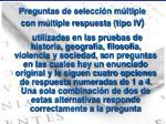 preguntas de selecci n m ltiple con m ltiple respuesta tipo iv