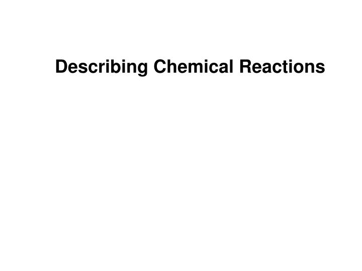 describing chemical reactions n.