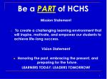 be a part of hchs