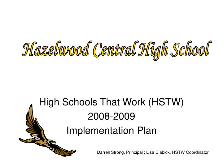 high schools that work hstw 2008 2009 implementation plan n.