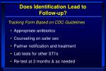 does identification lead to follow up