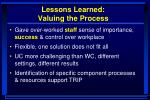 lessons learned valuing the process