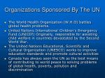 organizations sponsored by the un