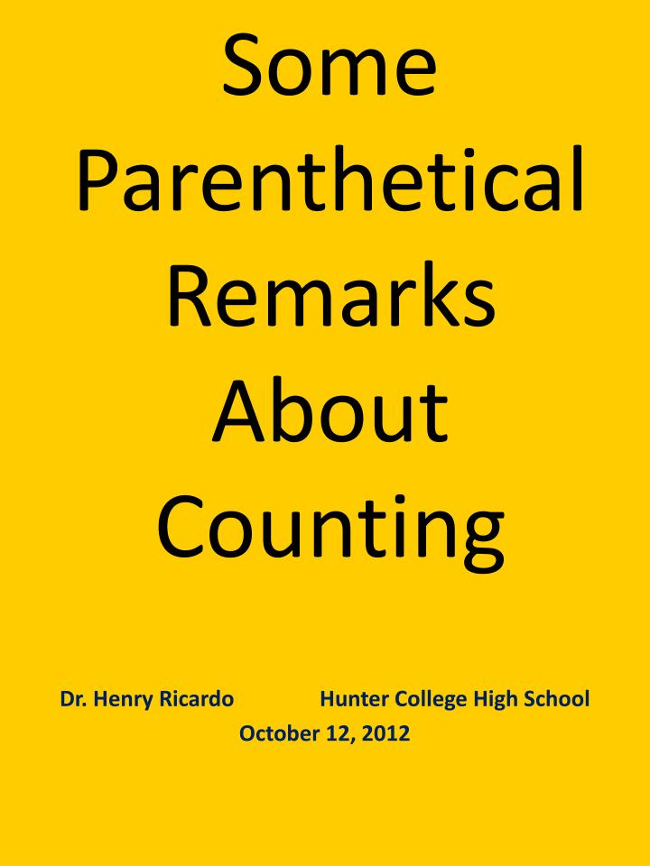 some parenthetical remarks about counting n.