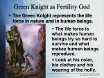 green knight as fertility god