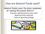 how are general funds used
