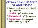 optimalisasi selektif dg kompensasi