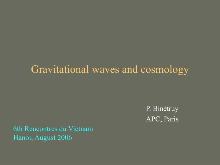 gravitational waves and cosmology n.