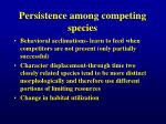 persistence among competing species