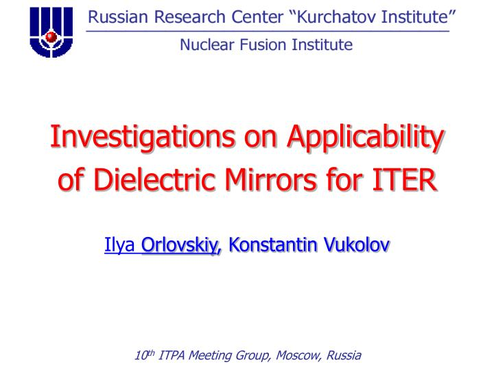 investigations on applicability of dielectric mirrors for iter n.