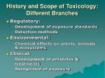 history and scope of toxicology different branches1