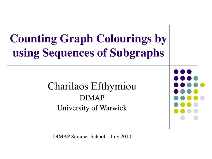 counting graph colourings by using sequences of subgraphs n.