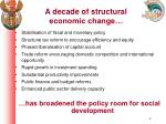 a decade of structural economic change