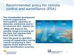 recommended policy for remote control and surveillance esa