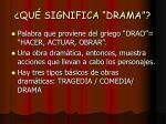 qu significa drama