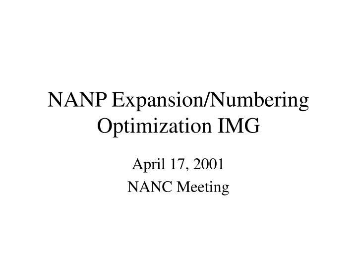 nanp expansion numbering optimization img n.
