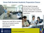 green path summer academic preparation classes