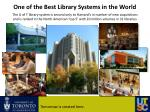 one of the best library systems in the world