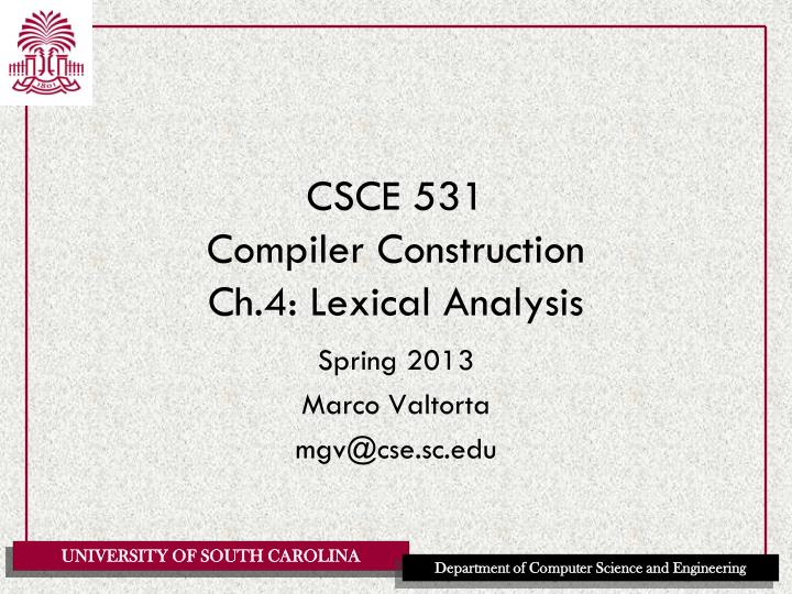 csce 531 compiler construction ch 4 lexical analysis n.