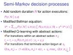 semi markov decision processes