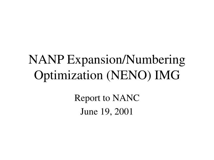 nanp expansion numbering optimization neno img n.